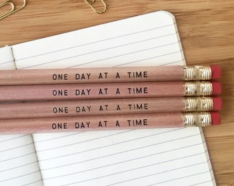Sobriety gift - One Day at a Time pencils. Recovery gift, inspirational pencils, sober gift, AA gift, AA recovery, alcoholics anonymous gift