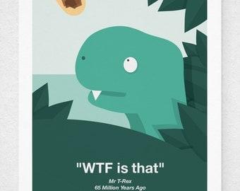 WTF Dinosaur Print
