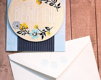 "Life is Beautiful Greeting, Note Card, Birthday, Wedding, Bridal Shower, Thinking of You, Caring, Cheer, Happy, Graduation, Joy - 4"" by 5.5"""