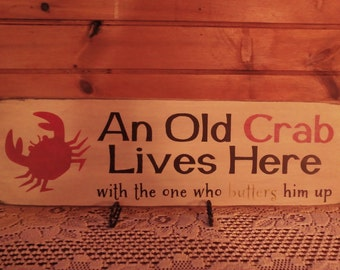 Humorous Old Crab SIgn!