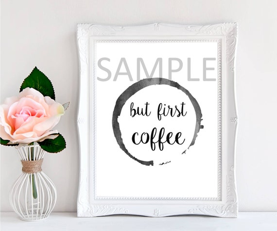 But first coffee digital print typography wall art printable art instant download home decor wall poster digital download wall print