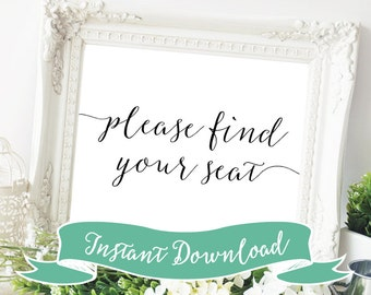 SALE PRINTABLE 8 x 10 Please Find Your Seat Wedding Sign. Seating chart Sign. You can find your seat here. Instant Download. Rustic. Modern.