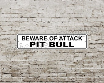 "Beware Of Attack Pit Bull 4"" x 18"" Aluminum Novelty Sign"