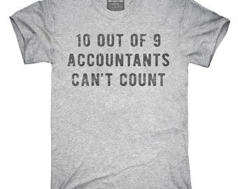 Funny Accounting Quote Accountant T-Shirt, Hoodie, Tank Top, Gifts