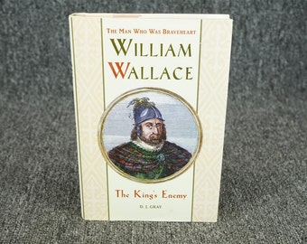 Williams Wallace The King's Enemy By D. J. Gray C. 1991