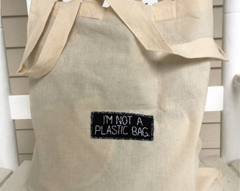 I'M NOT A PLASTIC BAG || bookbag canvas tote bag reusable grocery bag reusable shopping bag recycled bags hipster backpack punk patches