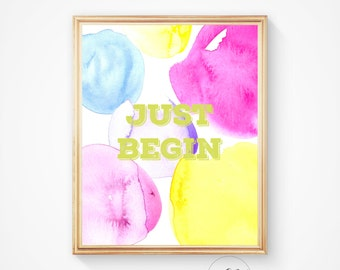 Typography wall art, Typography poster, Just begin, Motivational quote, Inspirational quote, Inspirational quotes, Quote poster, print