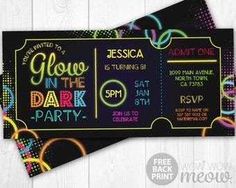 Glow in the Dark Invitations tickets Admit One Party Invite Birthday INSTANT DOWNLOAD Neon Paint Girls Boys Customize Personalize Edit Print