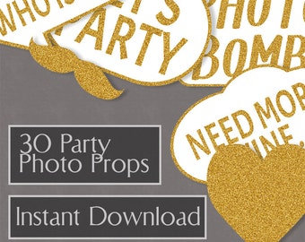 30 Party Printable Photo Booth Prop, gold photo props, digital download speech bubbles, house party diy photobooth, digital download