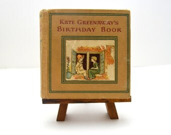 Kate Greenaway's Birthday Book, Darling Antique Book, Vintage Children's Book, Verses by Sale Barker, Early 1900s