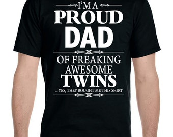 Dad of twins etsy im a proud dad of freaking awesome twins unisex t shirt negle Gallery