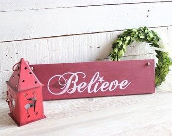 Believe sign, Rustic Christmas decor, Christmas Wood Sign, Believe Christmas decor ideas, Christmas decorations, Farmhouse Christmas