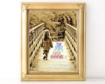 Human Adventure Print / Every Day Spirit / Inspirational Wall Art / Dorm Decor / Encouraging Quote / Yoga Quote / Adventure Print