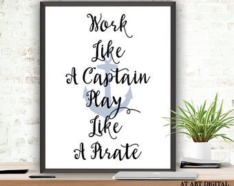 Nautical Wall Art Work Like A Captain Play Like A Pirate Printable Art Instant Download Nautical Quote Playroom Wall Art Boys Nursery