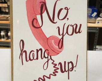 No you hang up! - Greeting card for significant other