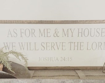 As For Me And My House We Will Serve The Lord|Wood Sign