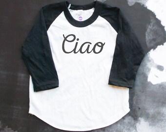 Ciao Black & White Baseball Tee - Italian Baby - Italy Baby - Italian Baby Gift - Ciao Bella - Italian Kids Fashion - Italian Hello Shirt