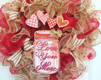 Love You More Wreath