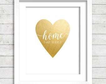 Home Is Where The Heart Is Gold Foil Heart Digital Printable Wall Decor- Instant Download