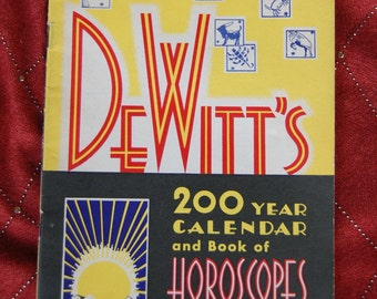 Vintage 1940s DeWitt's 200 Year Calendar and Book of Horoscopes and Useful Information Book MTVD2YCBH20
