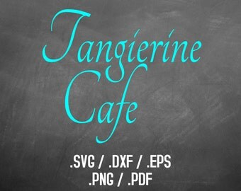 Tangierine Cafe Font Design Files For Use With Your Silhouette Studio Software, DXF Files, SVG Font, EPS Files, Svg Fonts, Curly Silhouette