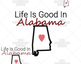 Life is Good in Alabama Quote Word Art Machine Embroidery Pattern Design Crimson Tide Auburn Tigers
