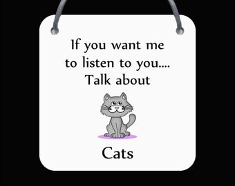 Cat - Chicken - Dogs - Horses - Chickens - If You Want Me To Listen.. - Wall Plaque - Various Designs - FREE POSTAGE