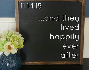 Custom wedding sign with date - And they lived happily ever after - wedding or bridal shower gift