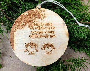 Ornament, Christmas Ornament, Sister Ornament, Sister to Sister