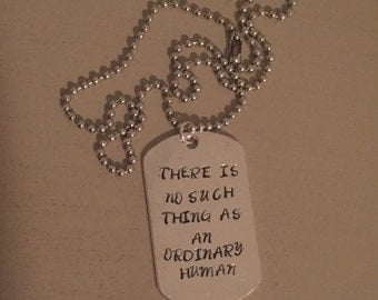 There is No Such Thing as an Ordinary Human Ninth Doctor Quote Doctor Who Insipired Dogtag Necklace