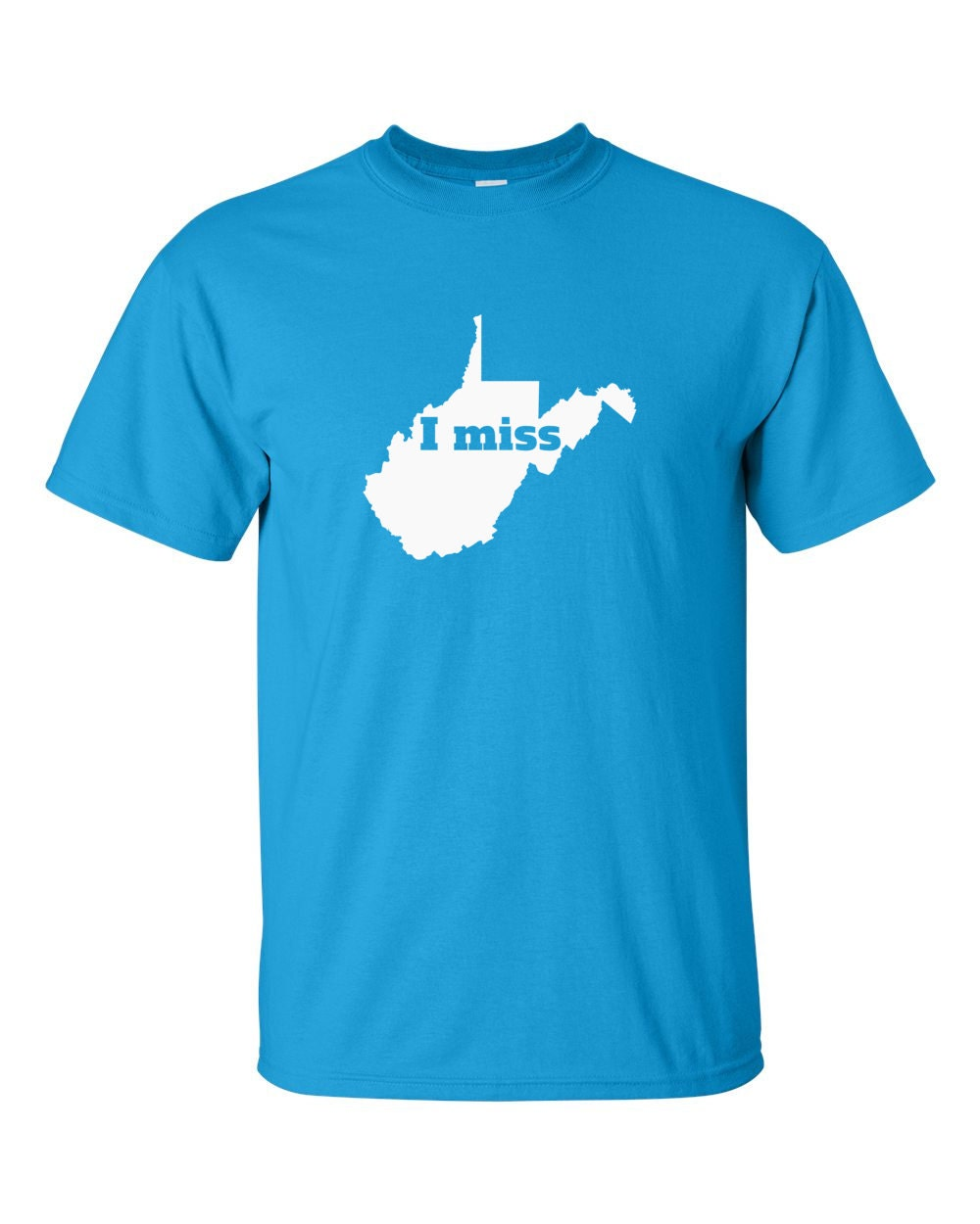 West Virginia T-shirt - I Miss West Virginia - My State West Virginia T-shirt
