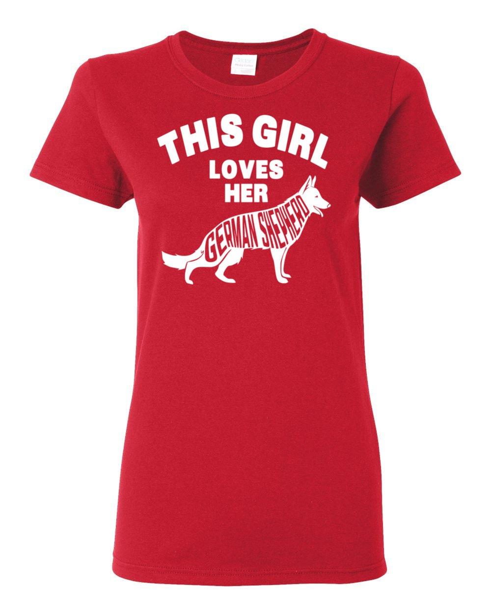 German Shepherd T-shirt - This Girl Loves Her German Shepherd - My Dog German Shepherd Womens T-shirt