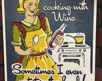 I LOVE cooking with wine tin sign