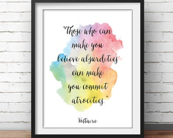 "Voltaire Quote Poster ""Those who can make you believe absurdities"" Humanism Poster Secularist Print Science Poster Watercolor"