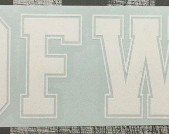 IDFWY White vinyl decal sticker