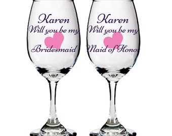 Personalized White Wine Glass - Will you be my bridesmaid, matron of honor, maid of honor, bridal or bachelorette party, weddings - set of 4