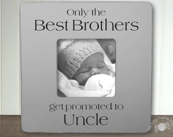 new uncle gift uncle to be pregnancy announcement new uncle frame only the best brothers get promoted to uncle ib3fsdug