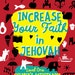 Increase Your Faith in Jehovah - 2016/17 Circuit Assembly Kids Activity PDF - LEVEL 1 (4-8)