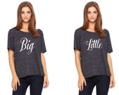 Big Little Sorority Set T Shirt Slouchy Fit Gift Set