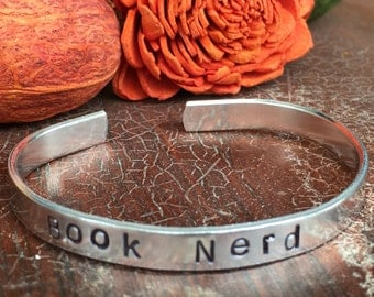 "Book Nerd - Cuff Bracelet Personalized 1/4"" Adjustable Smooth Organic Texture Artisan Handmade Custom Jewelry"