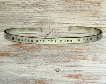 "Christian Gifts - Blessed are the pure in heart - Cuff Bracelet Jewelry Hand Stamped 1/4"" Organic, Smooth Texture Copper Brass or Aluminum"