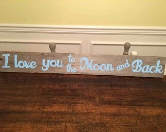 Distressed love you to the Moon and Back