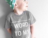 Word To My Mama Infant Tee, baby gift, baby, baby gift, girls shirt, boys shirt, baby boy clothes, baby girl clothes, toddler tee, kids tee