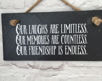 Best friend gift, Friendship quote, Gift for friend, Hanging sign, Friendship sign, Best friend gift, Gift for her, Slate sign, Friend sign