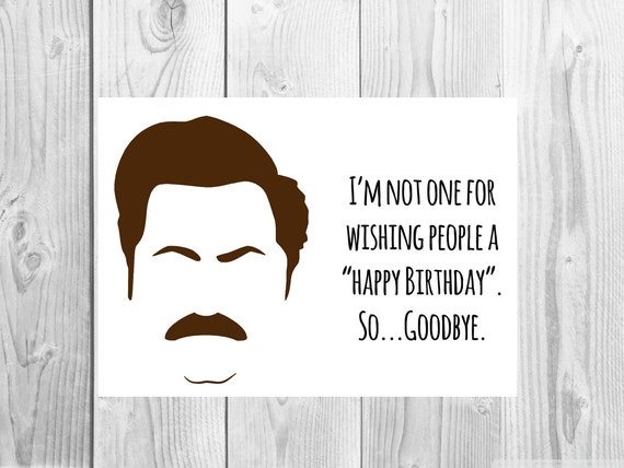 Funny Parks and Rec birthday card Ron Swanson Greeting Card