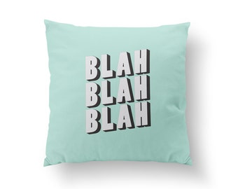 Blah Pillow, Kids Pillow, Home Decor, Cushion Cover, Throw Pillow, Bedroom Decor, Bed Pillow, Decorative Pillow, Nursery Decor, Funny Decor