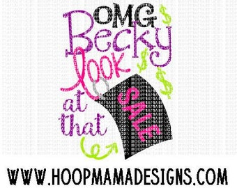 Omg Becky Look At That Sale SVG DFX EPS and png Files for Cutting Machines Cameo or Cricut Black Friday