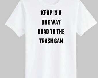Another KPOP Trash T-shirt