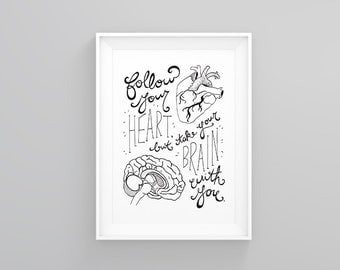 Follow Your Heart Inspirational Poster / Hand-lettering / 8.5 x 11 inches