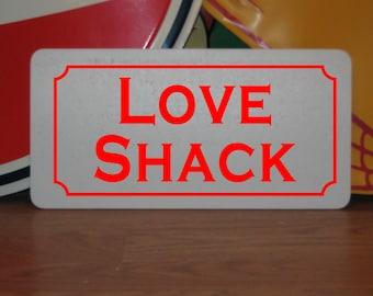 Love shack sign | EtsyB 52s Love Shack Lyrics